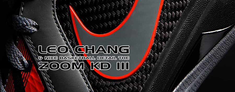 reputable site e1848 9e5bb Leo Chang Details the Zoom KD III Part 2 2   Eastbay Blog   Eastbay Blog