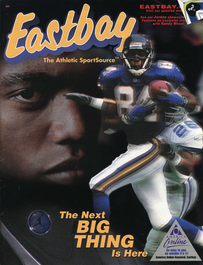 cd3225b9f Eastbay Memory Lane    Football 2000 Featuring Randy Moss ...