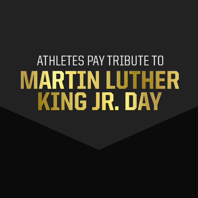 Athletes Pay Tribute To Martin Luther King Jr. Day